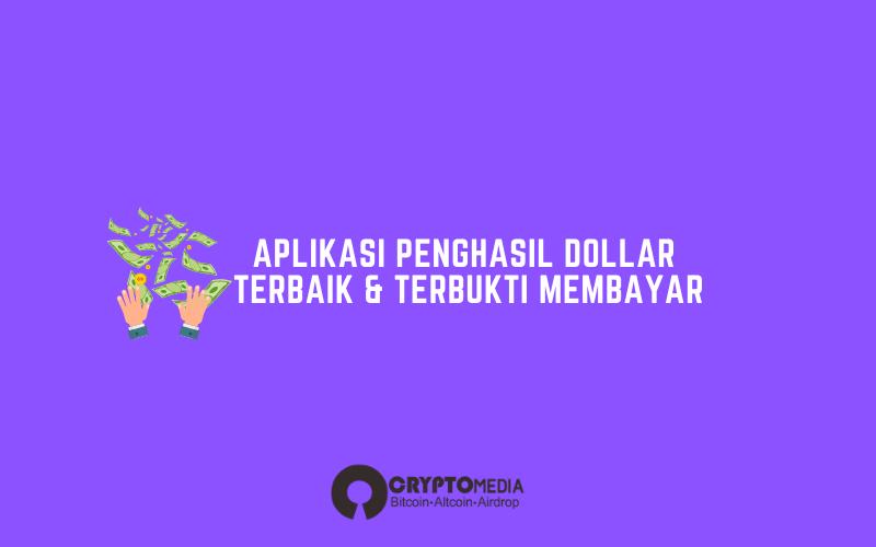 20 Aplikasi Penghasil Dollar 2021 Terbukti Membayar