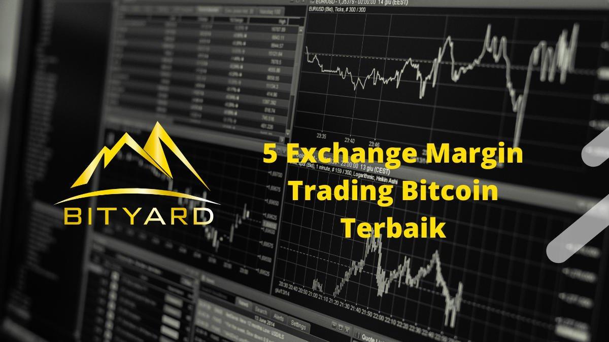 Le migliori piattaforme per Bitcoin Margin Trading del - The Cryptonomist